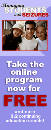 Managing Students with Seizures: Take the Online Program Now